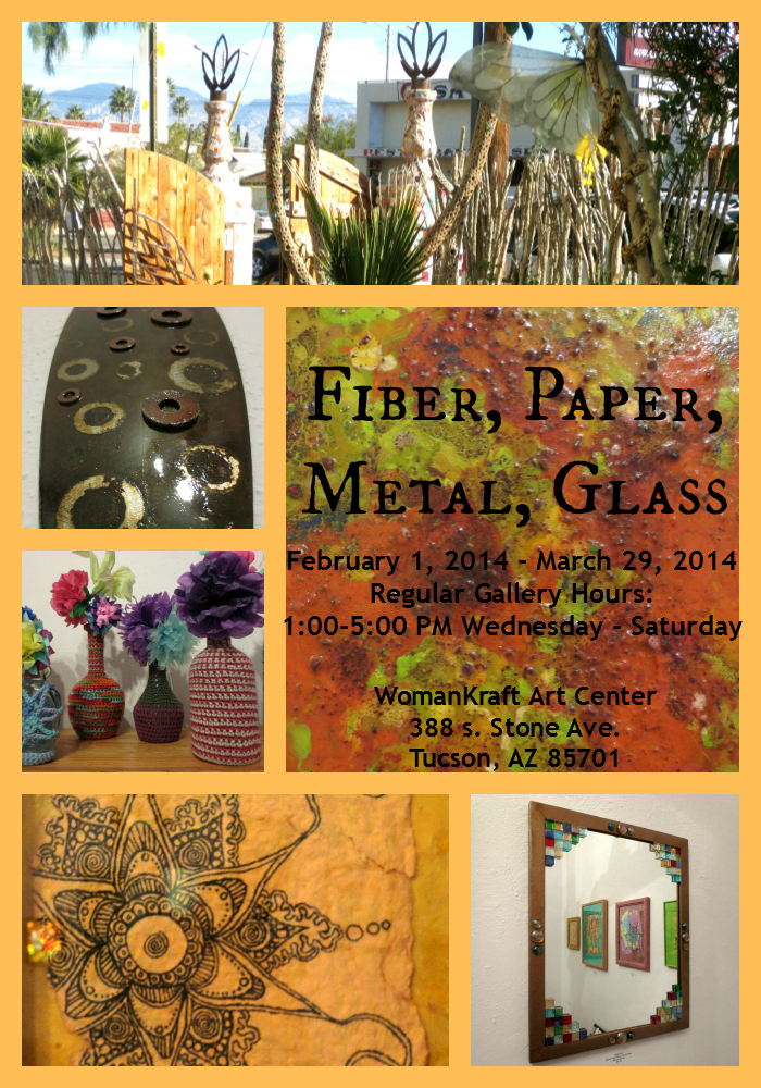 Fiber, Paper, Metal and Glass Show at Womankraft Art Gallery and Classes